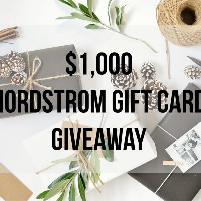 $1000 Nordstrom Gift Card Giveaway