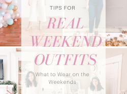 Real Weekend Outfits - What to Wear on the Weekends