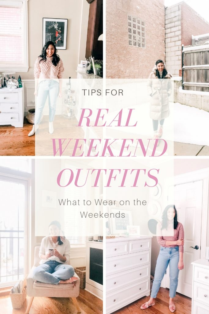 Tips For Real Weekend Outfits. What to wear on the weekends.