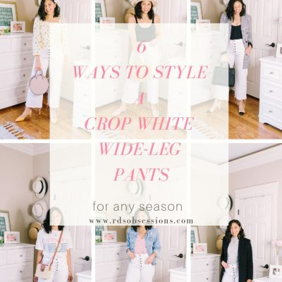6 Ways To Style A Crop White Wide Leg Pants
