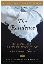 The Residence - Inside The Private World Of The White House Book Review