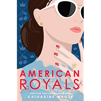 American Royals by Katharine McGee