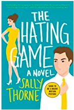 The Hating Game Book Review by Sally Thorne