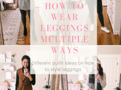 How To Wear Leggings Multiple Ways