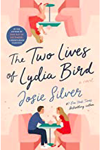 The Two Lives of Lydia Bird by Josie Silver