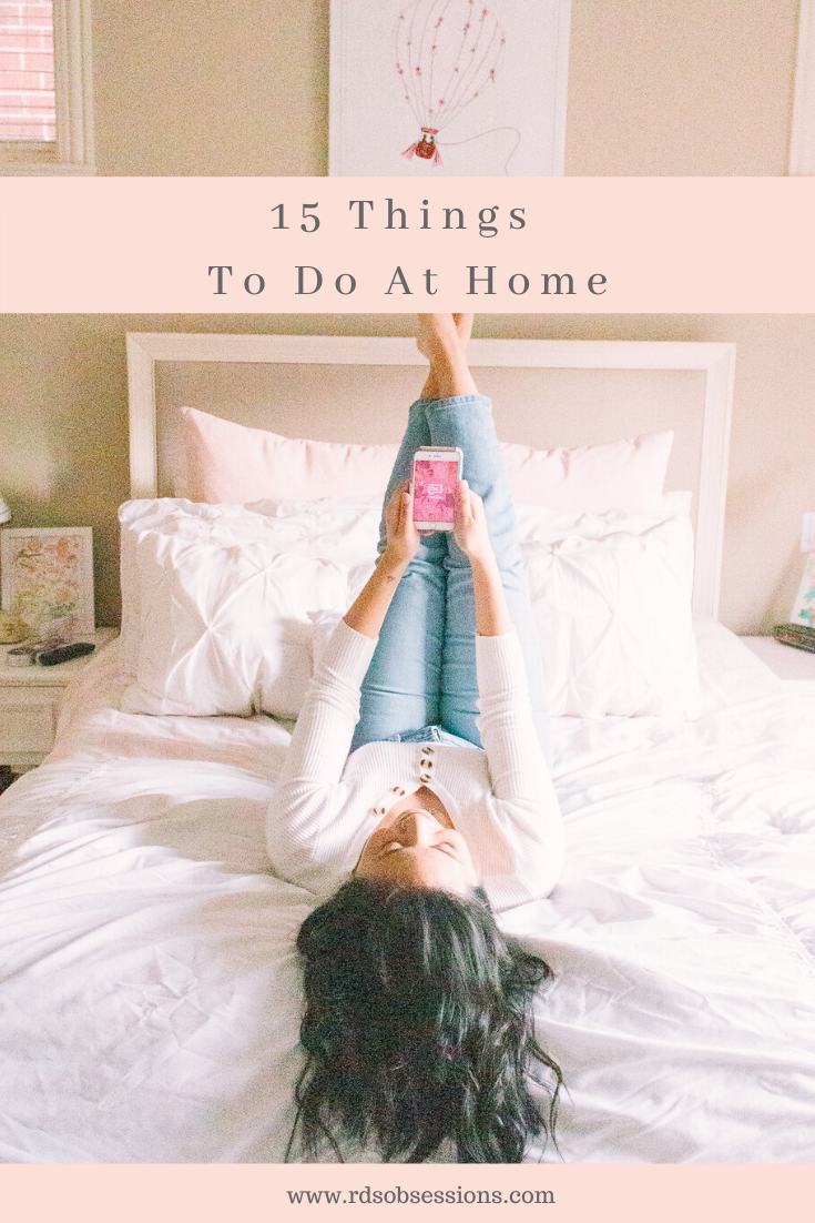 15 Things To Do At Home