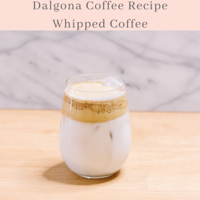 Dalgona Coffee Recipe – How To Make Whipped Coffee