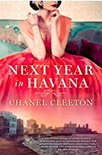 Next Year in Havana by Chanel Cleeton Book Review
