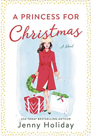A Princess For Christmas by Jenny Holiday Book Review