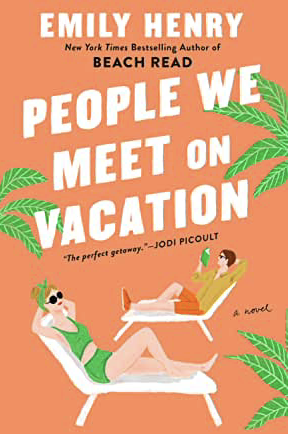 People We Meet on Vacation by Emily Henry Book Review
